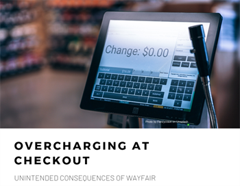 Wayfair's unintended consequence: Overcharging at checkout