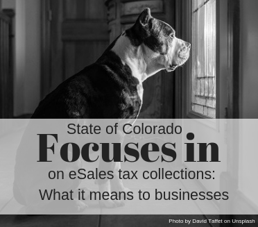 Colorado focuses on eSales tax collections: What it means to businesses