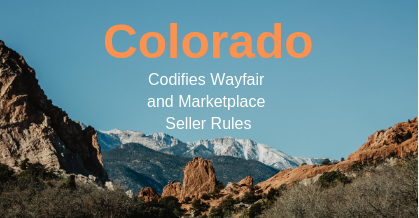 Colorado codifies the state's economic nexus and destination sourcing rules