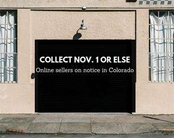 Online sellers on notice in Colorado: Collect Nov. 1 or else