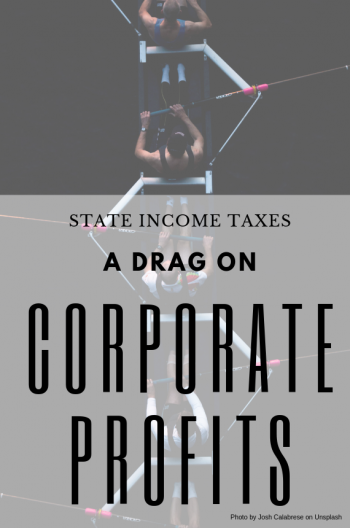 State Income Taxes Increase Burden on Corporate Profits
