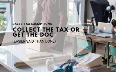 Sales Tax Exemption Certificates: Collect the Tax or Get the Doc