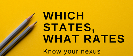 Which states, what rates: Know your nexus