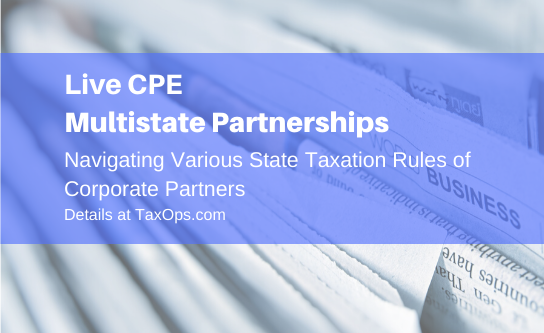 Multistate Partnerships: Navigating Various State Taxation Rules of Corporate Partners