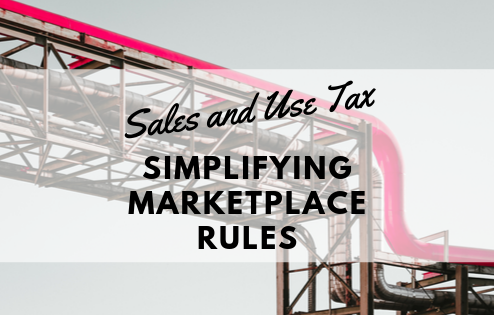 Sales and use tax: Efforts to simplify marketplace rules