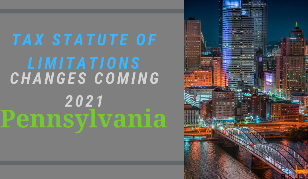 Will other states follow Pennsylvania's new statute of limitations tax law?