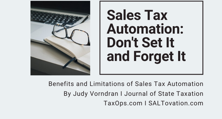 Benefits and Limitations of Sales Tax Automation