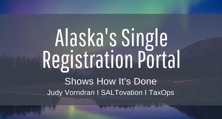 Alaska's Single Registration Portal Shows How It's Done; State of other States