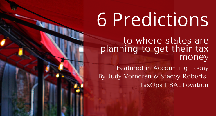 6 predictions for where states are planning to get their tax money
