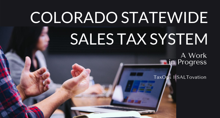 Colorado statewide sales tax system, a work in progress