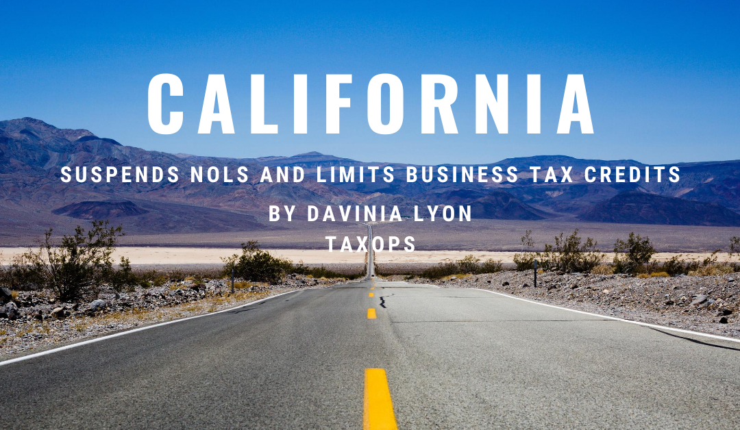 California NOL suspension and business tax credit limitation