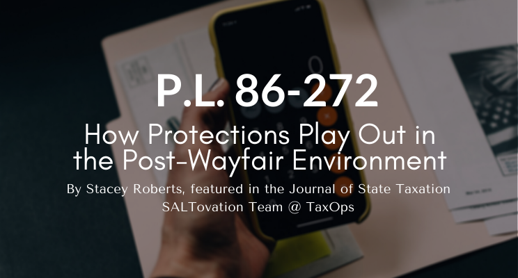 How P.L. 86-272 Protections Play Out Post-Wayfair