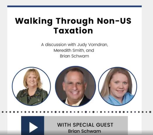 Walking through non-US taxation with Brian Schwam