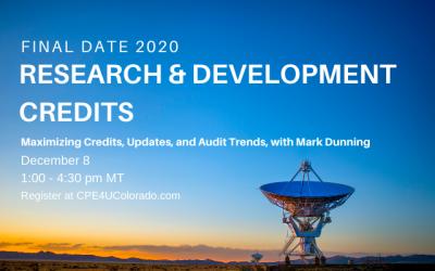 Research & Development Credit: Maximizing credits, legislative updates, and audit trends
