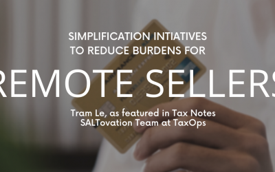 Simplification Initiatives to Reduce Burdens for Remote Sellers