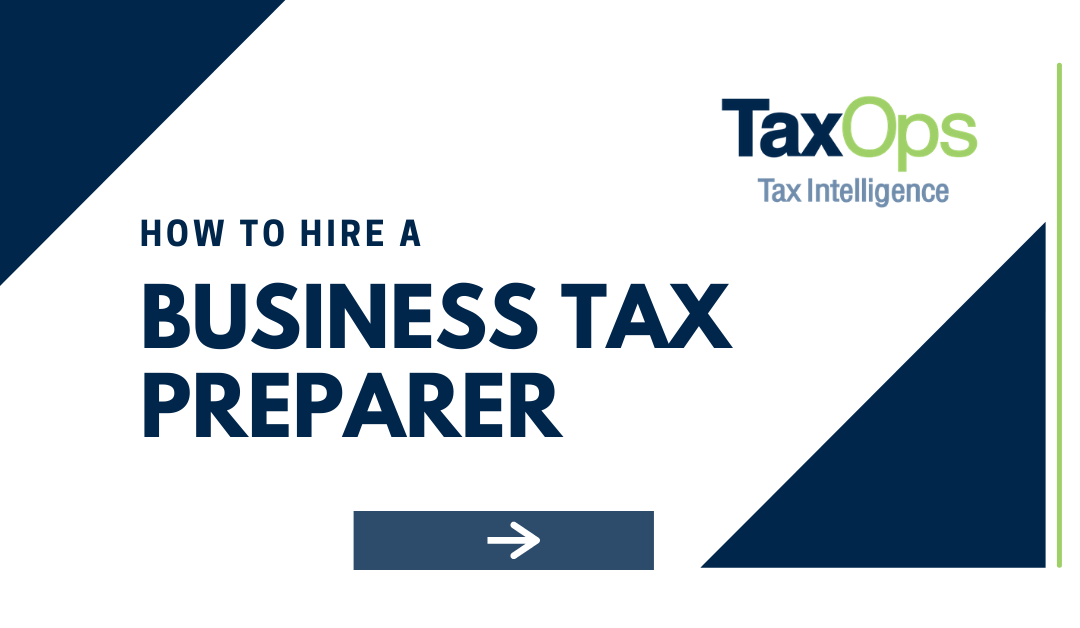 How to Hire a Business Tax Preparer