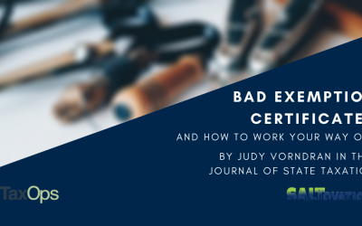 Bad Exemption Certificates and How to Work Your Way Out