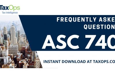 ASC 740: Frequently Asked Questions
