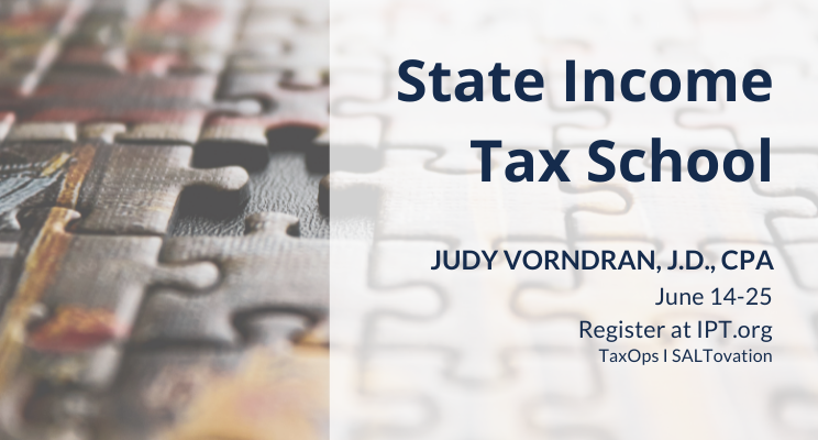 IPT State Income Tax School, with Judy Vorndran