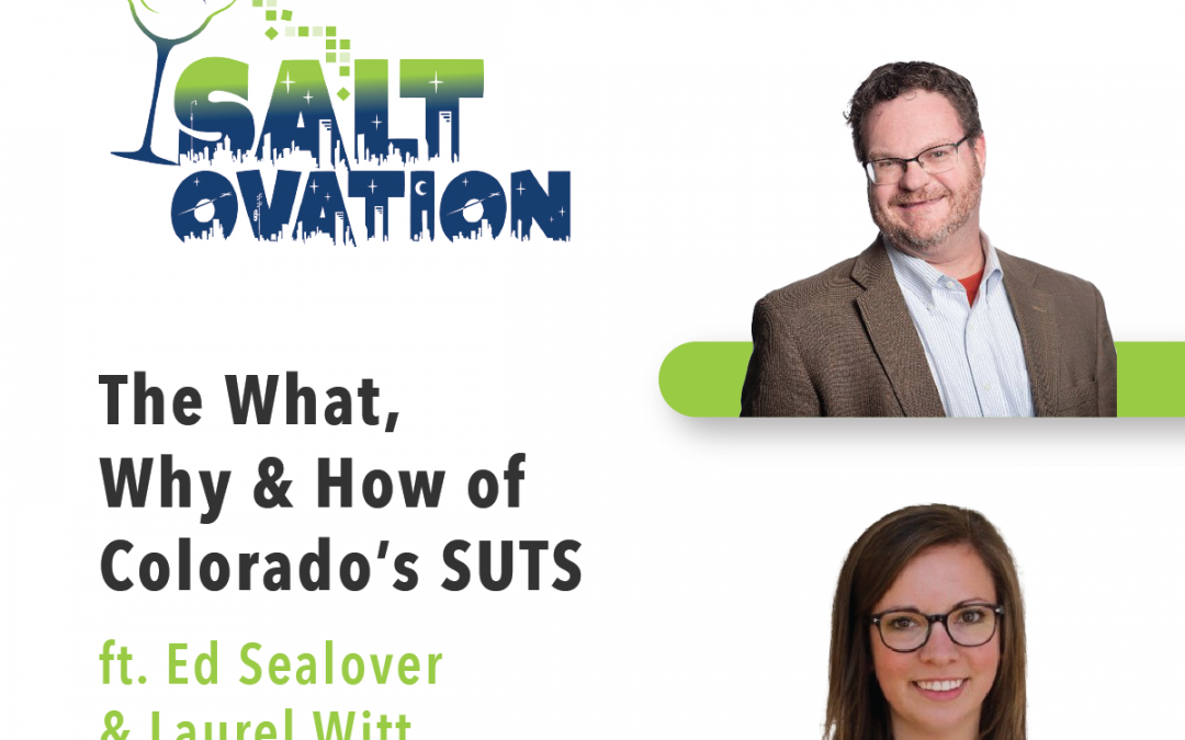 The what, why, and how of Colorado's SUTS with Ed Sealover and Laurel Witt
