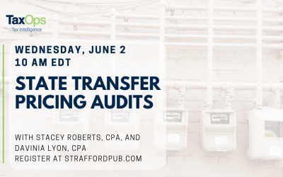 State Transfer Pricing Audits: Forced Combinations, Add-Backs, IRC Section 482, and Recent Cases