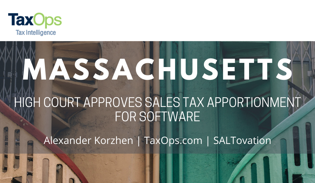Massachusetts High Court Approves Sales Tax Apportionment for Software