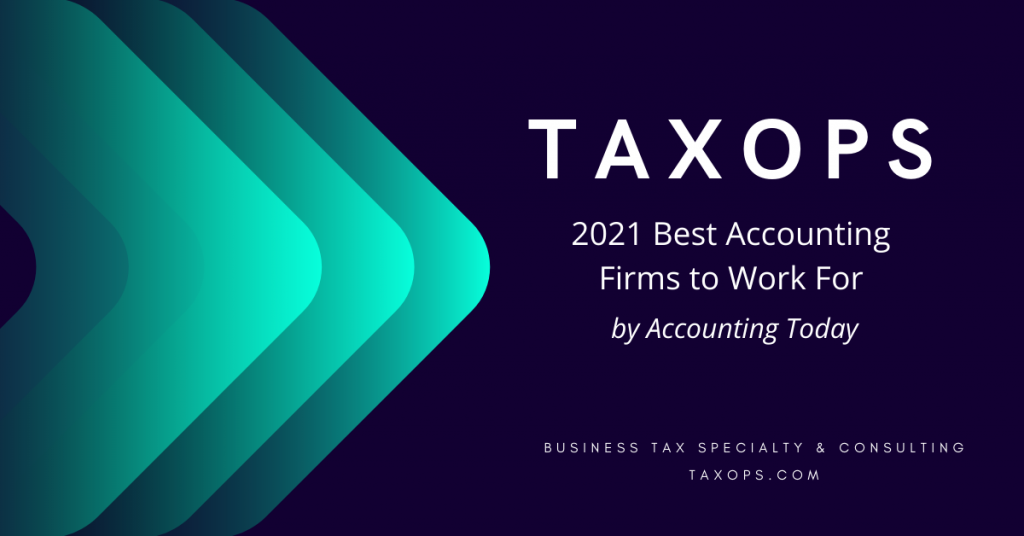 TaxOps named to Accounting Today's Best Accounting Firms to Work For