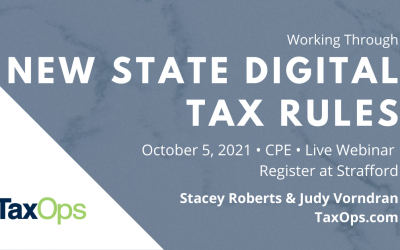 New State Digital Tax Rules: Multistate Sales Tax Issues, Best Practices