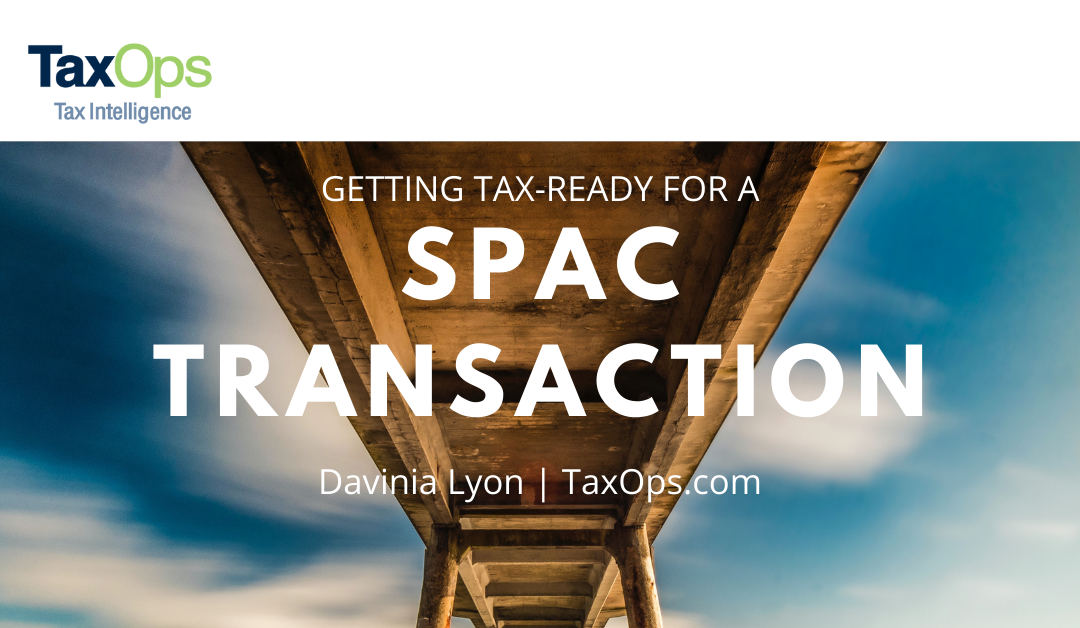 Getting Tax-ready for a SPAC Transaction