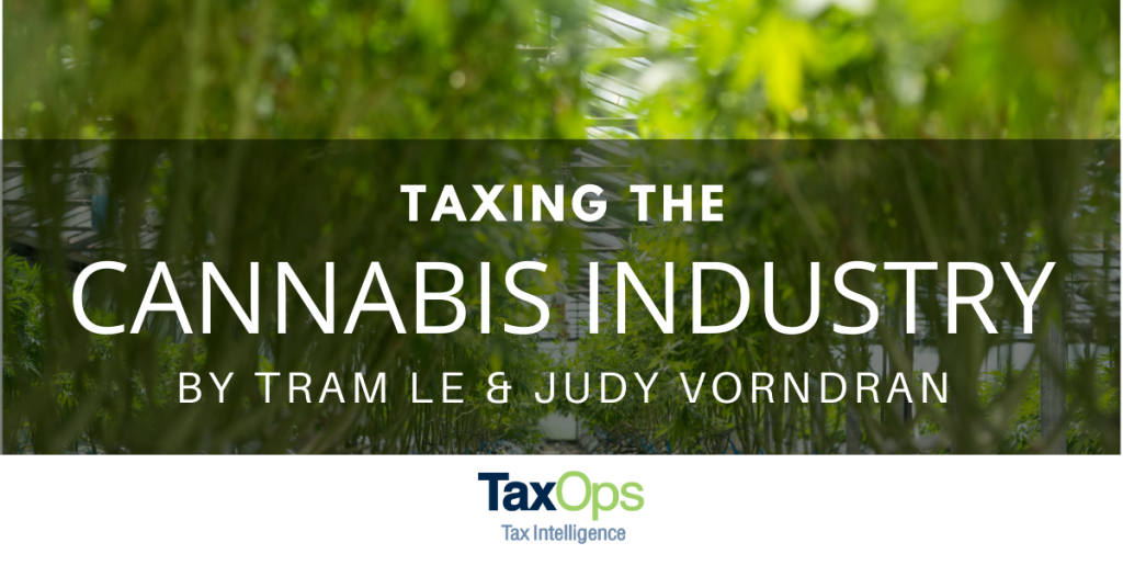 Taxing the Cannabis Industry by Tram Le and Judy Vorndran