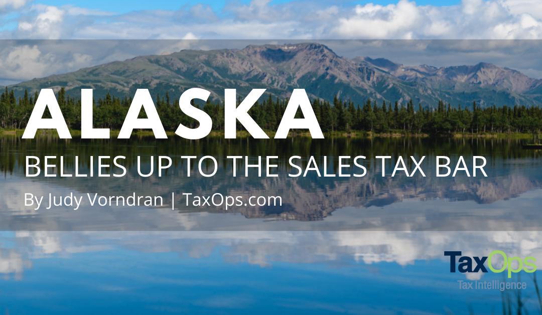 Alaska Bellies Up to Sales Tax Bar