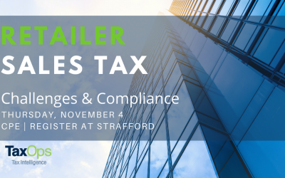 Retailer Sales Tax Challenges and Compliance CPE: Navigating State Nexus Rules, Market Facilitator Laws, and Reporting